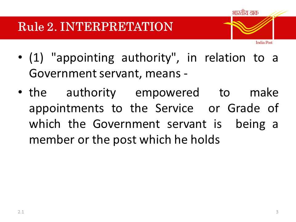 Rule 2. INTERPRETATION (1) appointing authority , in relation to a Government servant, means -