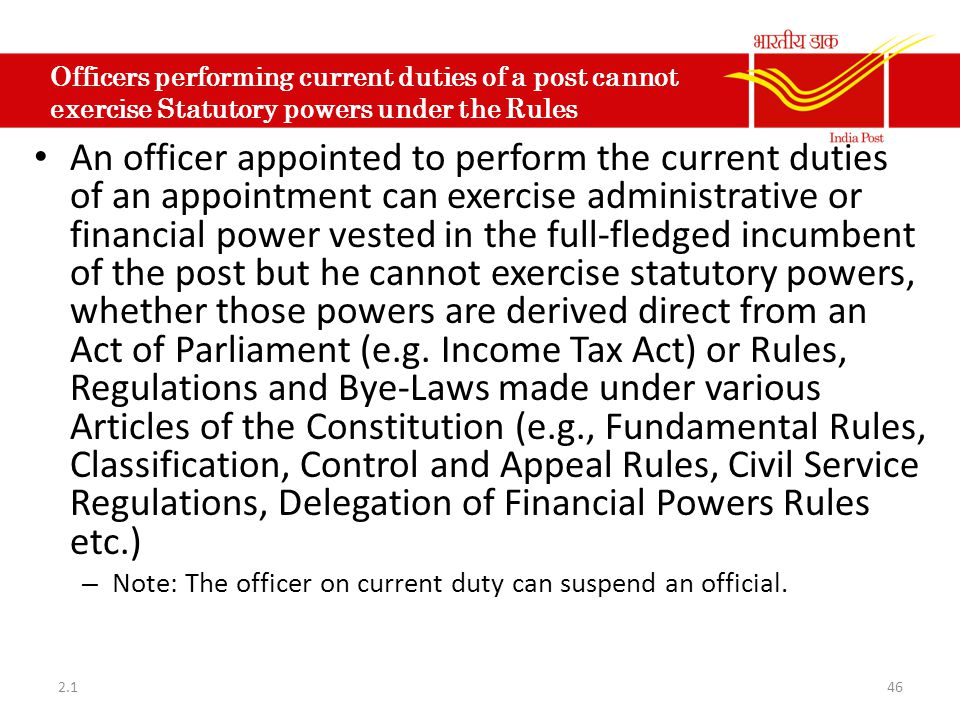 Officers performing current duties of a post cannot exercise Statutory powers under the Rules