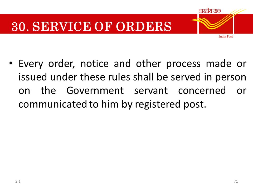 30. SERVICE OF ORDERS NOTICES, ETC