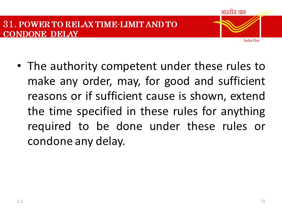 31. POWER TO RELAX TIME-LIMIT AND TO CONDONE DELAY