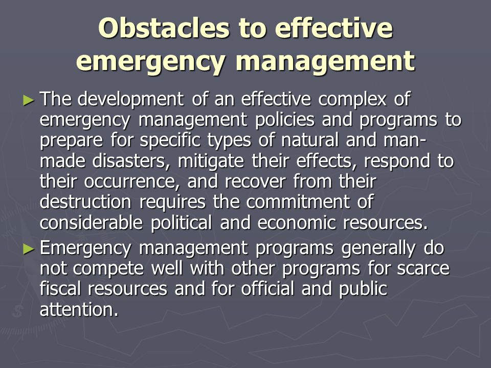 Obstacles to effective emergency management