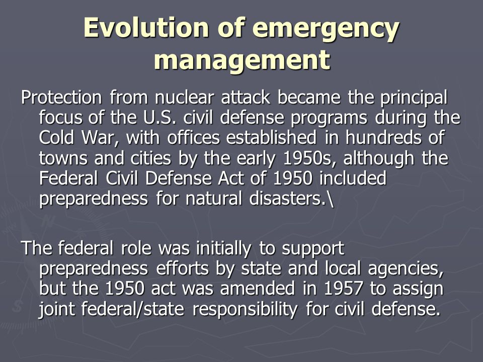 Evolution of emergency management