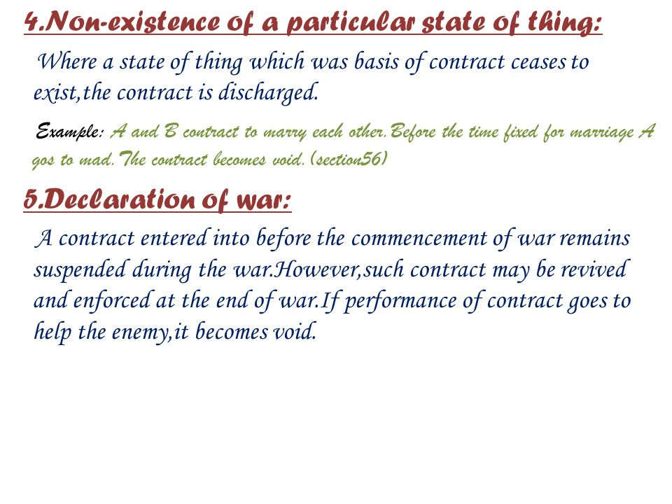 5.Declaration of war: 4.Non-existence of a particular state of thing: