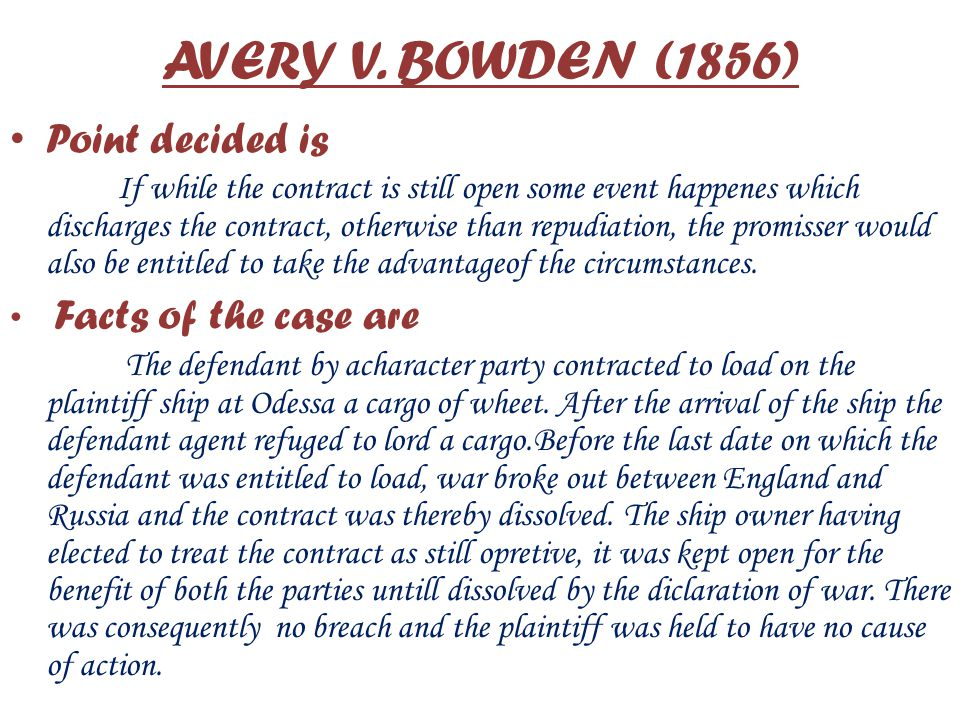 AVERY V. BOWDEN (1856) Point decided is