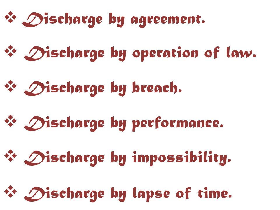 Discharge by agreement.
