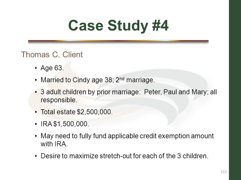 Case Study #4 Thomas C. Client Age 63.