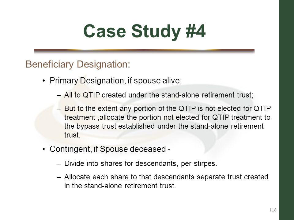 Case Study #4 Beneficiary Designation: