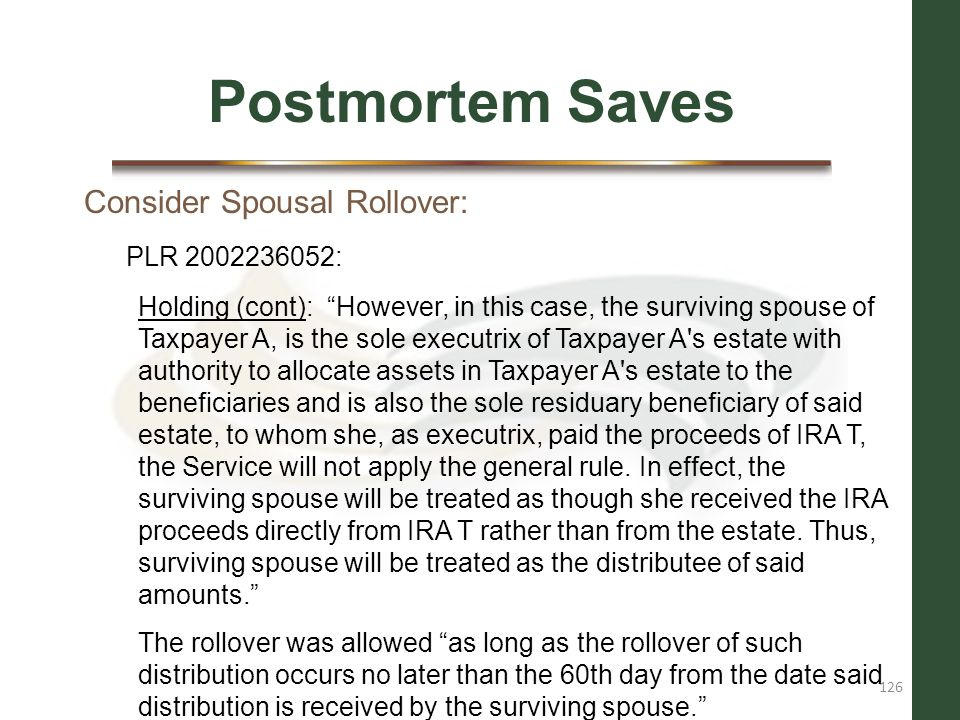 Postmortem Saves Consider Spousal Rollover: PLR 2002236052:
