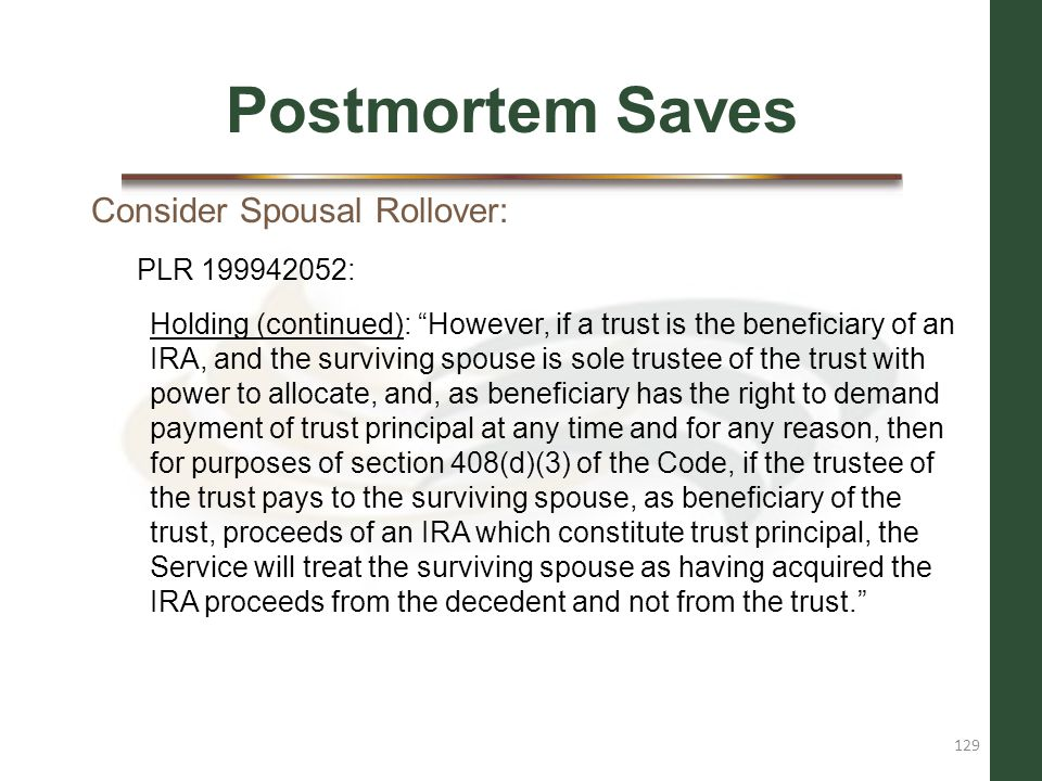 Postmortem Saves Consider Spousal Rollover: PLR 199942052: