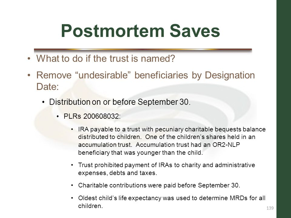 Postmortem Saves What to do if the trust is named