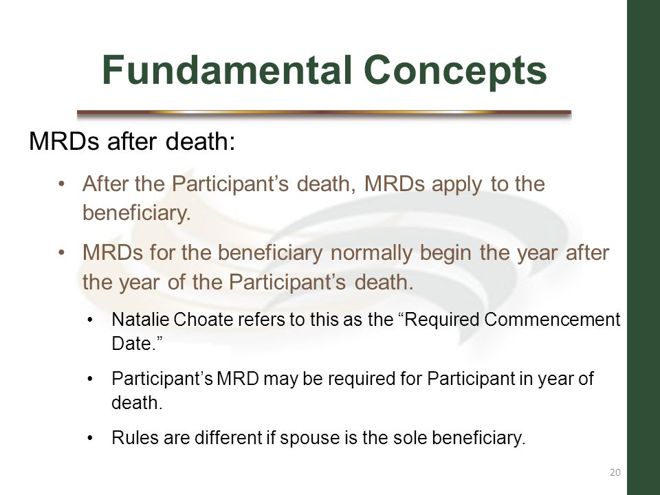Fundamental Concepts MRDs after death: