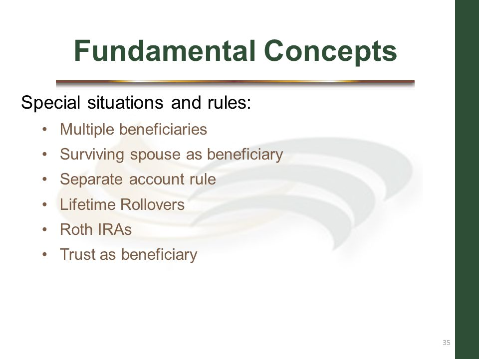 Fundamental Concepts Special situations and rules: