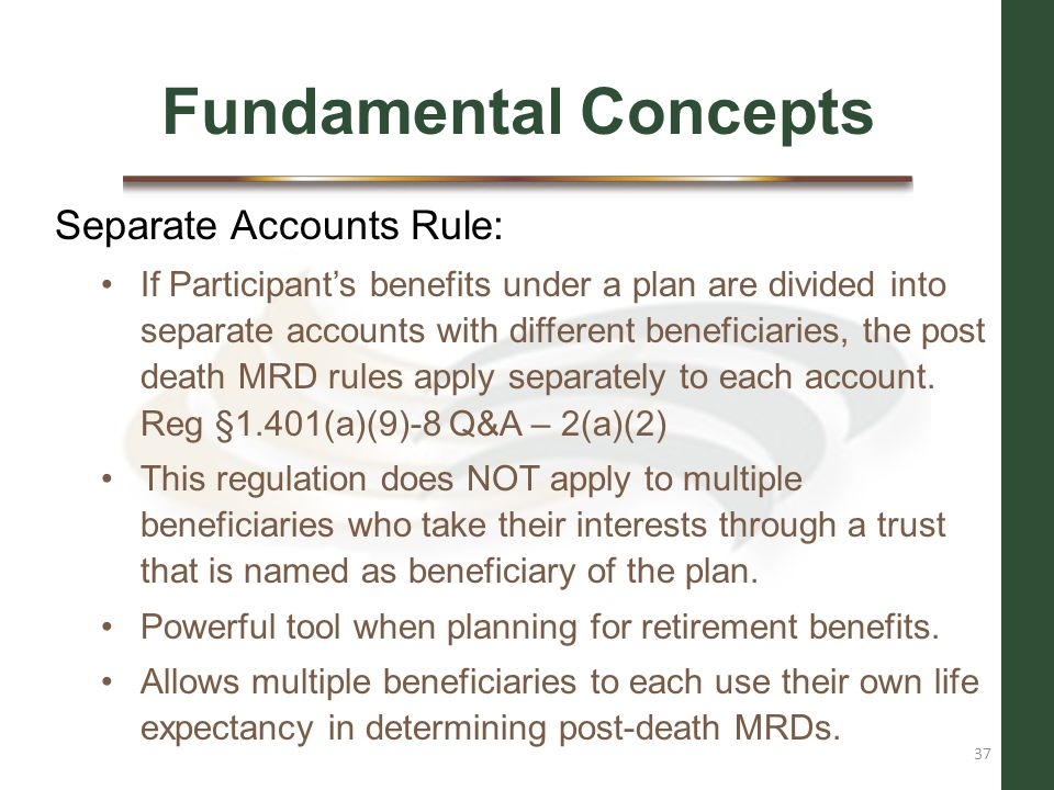 Fundamental Concepts Separate Accounts Rule: