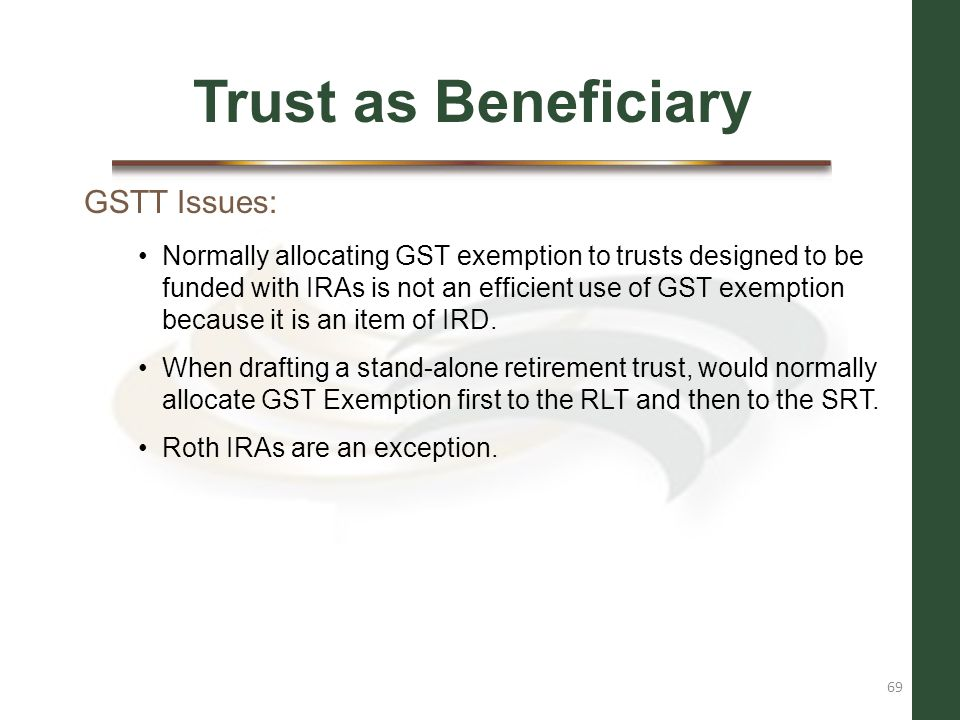 Trust as Beneficiary GSTT Issues: