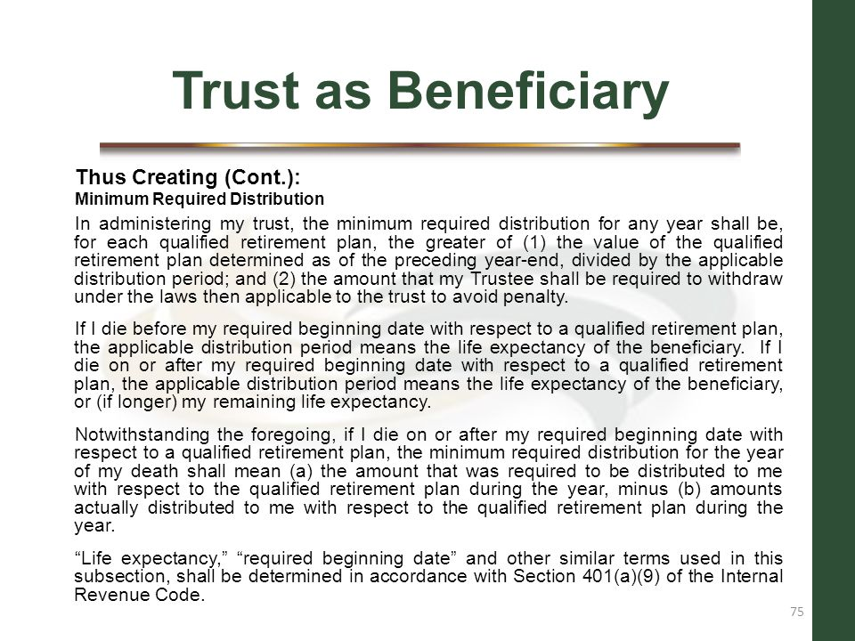 Trust as Beneficiary Thus Creating (Cont.):