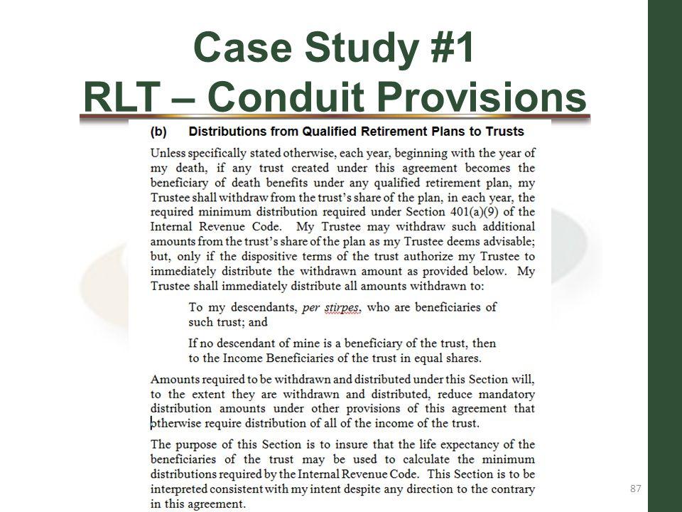 Case Study #1 RLT – Conduit Provisions