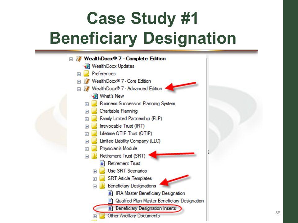 Case Study #1 Beneficiary Designation
