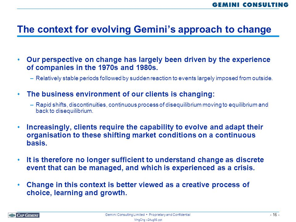 The context for evolving Gemini's approach to change