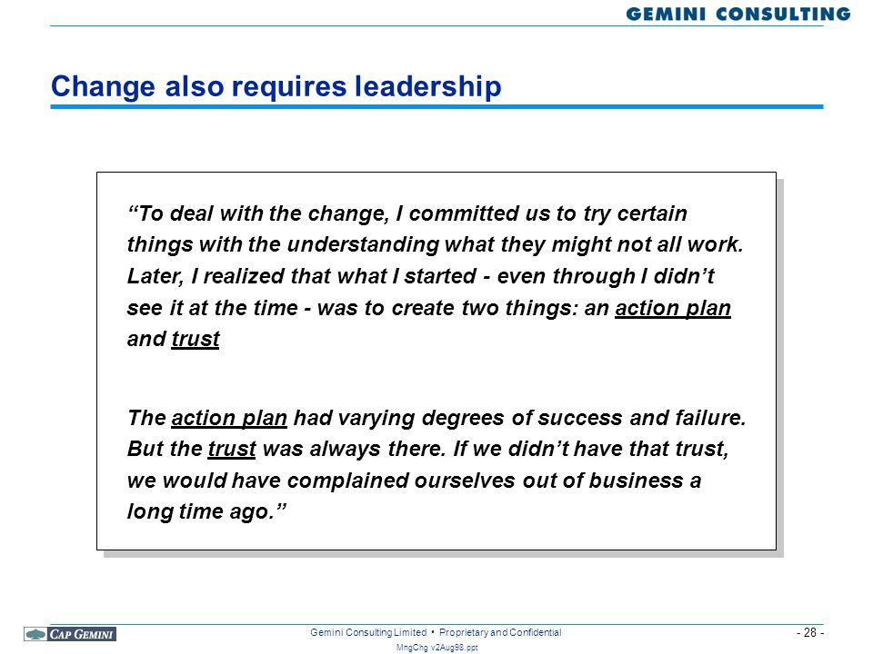 Change also requires leadership