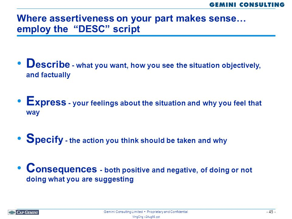 Where assertiveness on your part makes sense… employ the DESC script