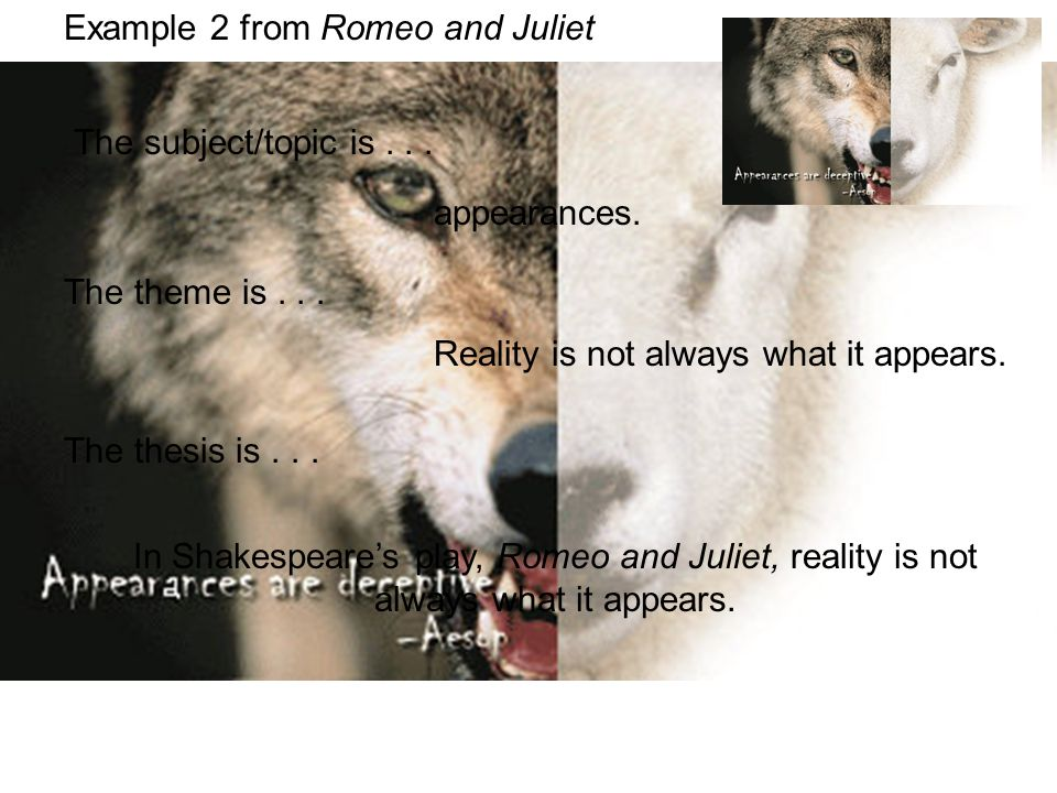 In Shakespeare's play, Romeo and Juliet, reality is not