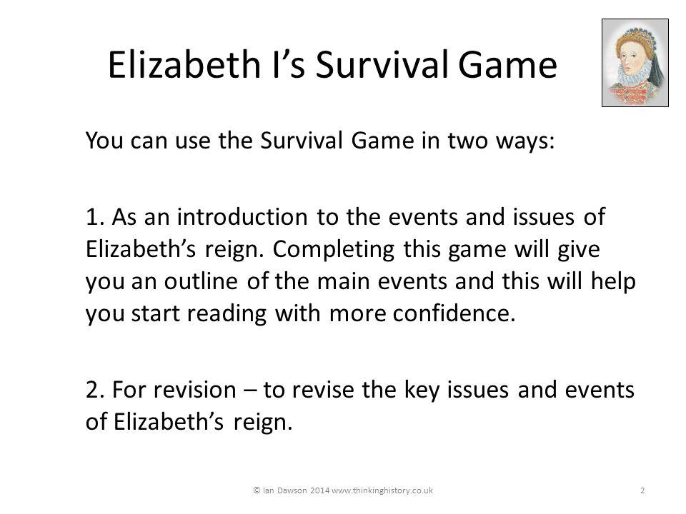 Elizabeth I's Survival Game