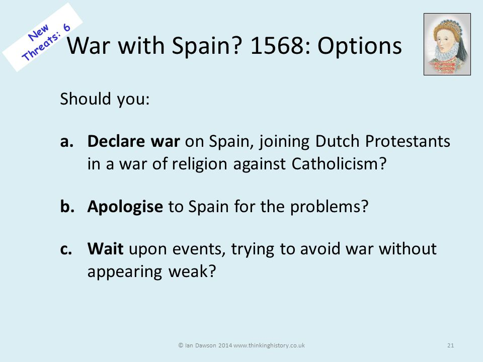 War with Spain 1568: Options