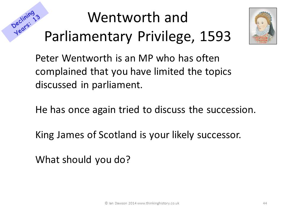 Wentworth and Parliamentary Privilege, 1593