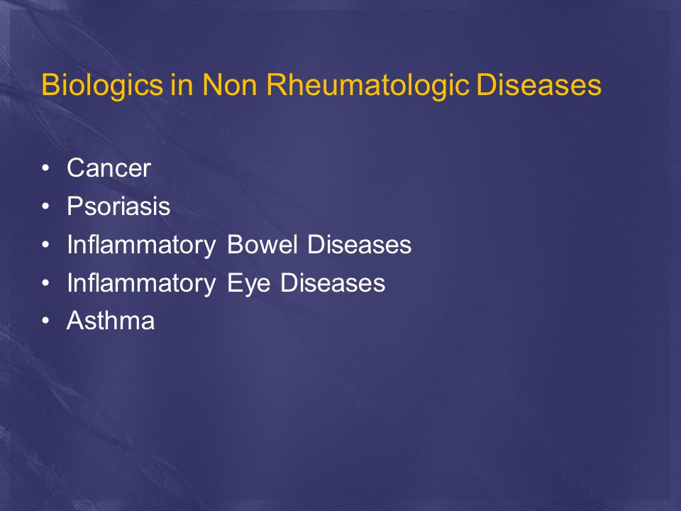 Biologics in Non Rheumatologic Diseases