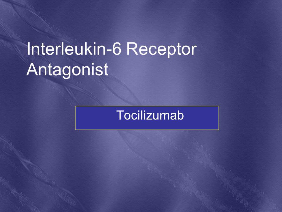 Interleukin-6 Receptor Antagonist
