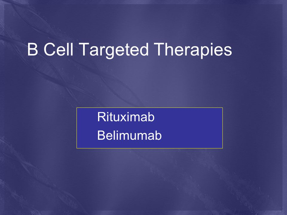 B Cell Targeted Therapies