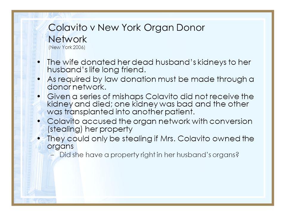 Colavito v New York Organ Donor Network (New York 2006)
