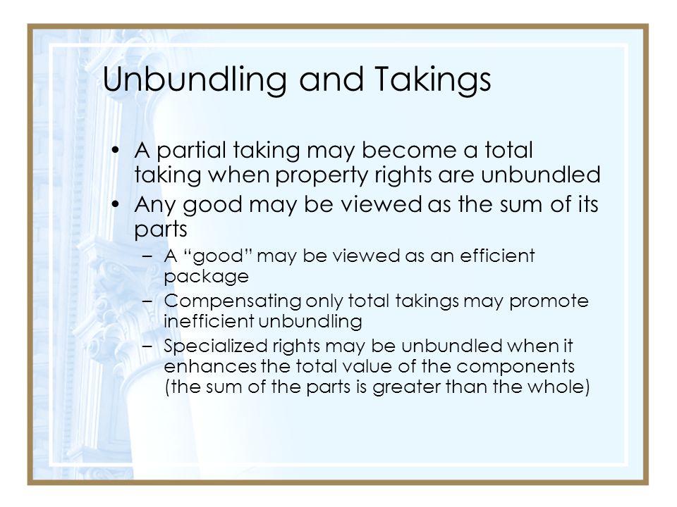 Unbundling and Takings