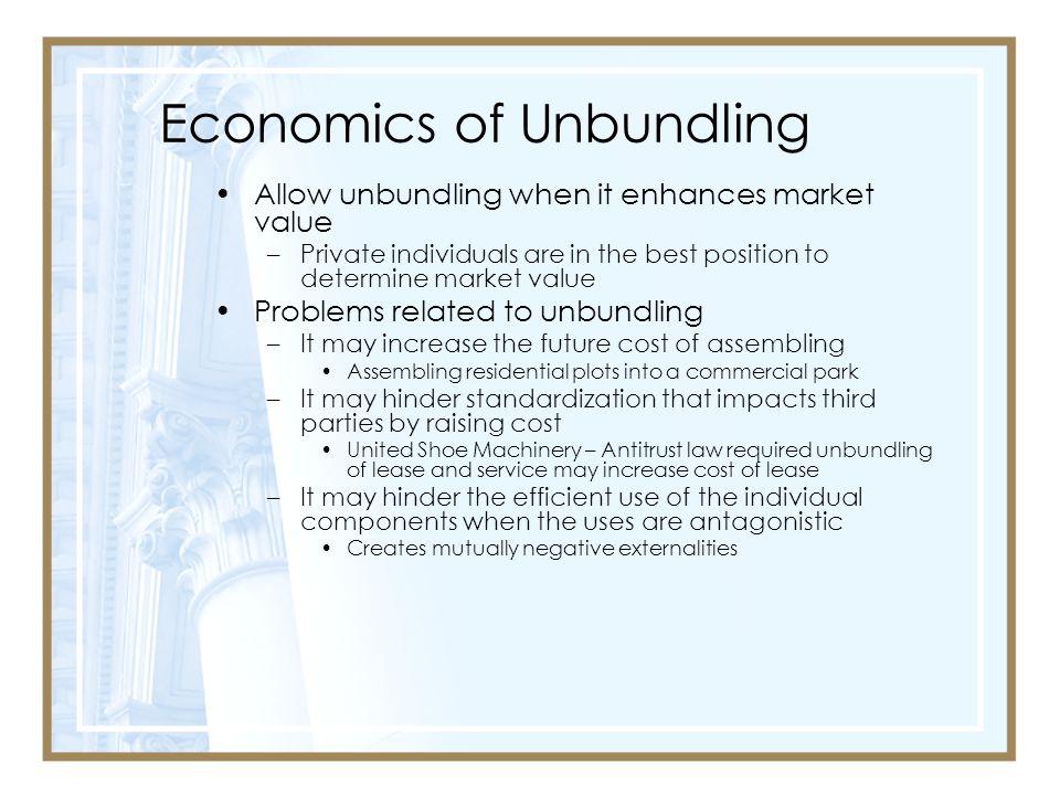 Economics of Unbundling