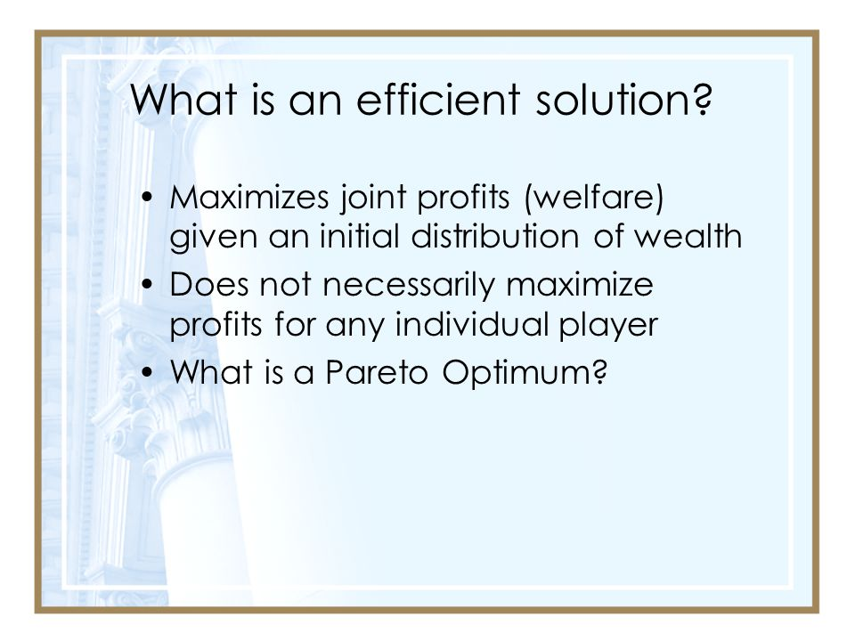 What is an efficient solution