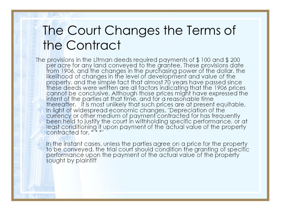 The Court Changes the Terms of the Contract