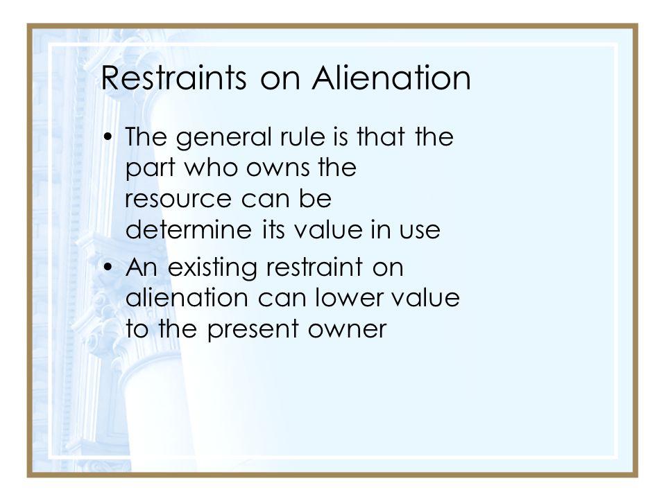 Restraints on Alienation