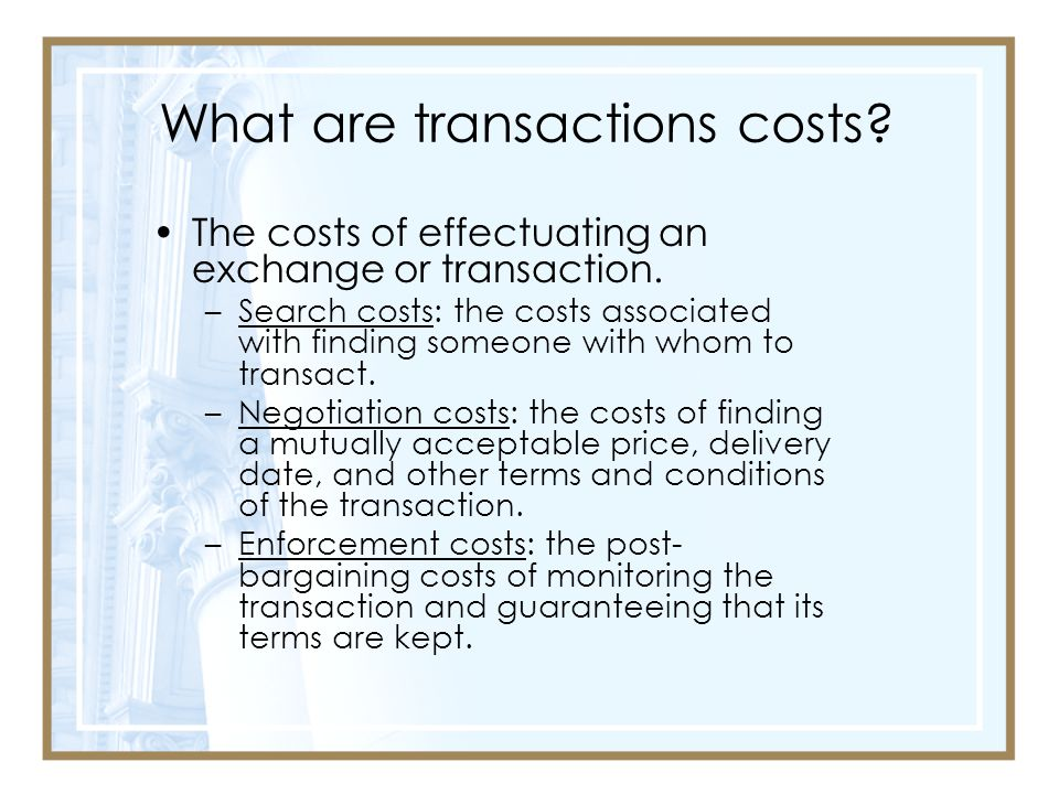 What are transactions costs