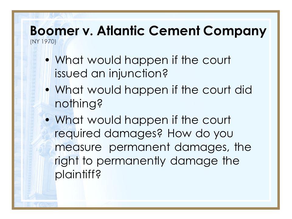 Boomer v. Atlantic Cement Company (NY 1970)