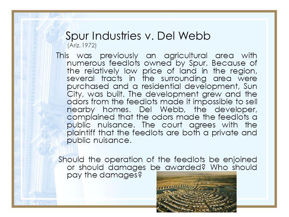 Spur Industries v. Del Webb (Ariz. 1972)