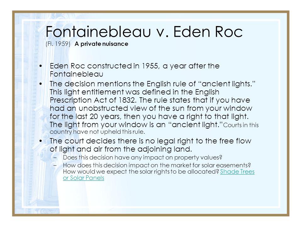 Fontainebleau v. Eden Roc (Fl. 1959) A private nuisance