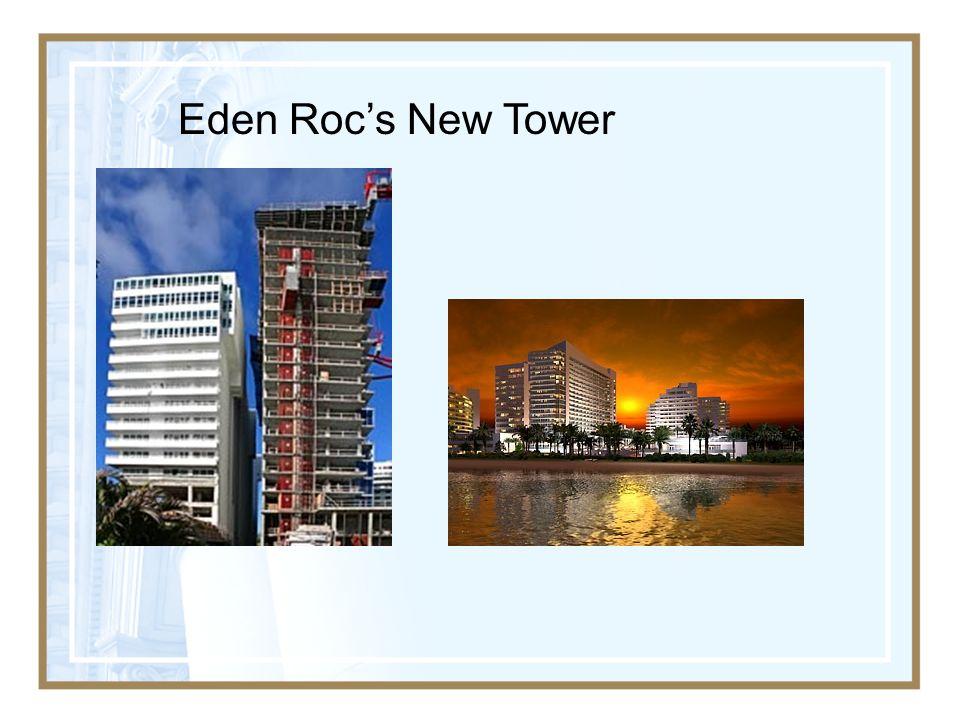 Eden Roc's New Tower