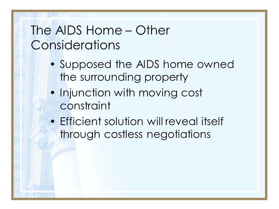 The AIDS Home – Other Considerations