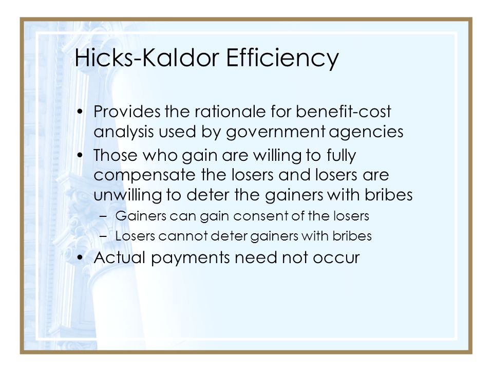 Hicks-Kaldor Efficiency
