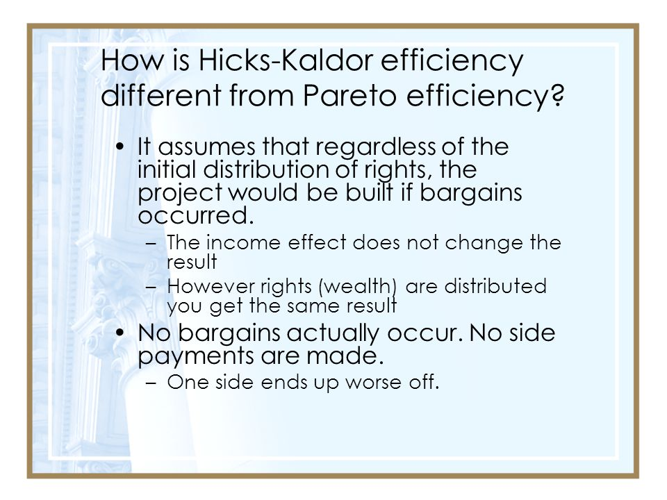How is Hicks-Kaldor efficiency different from Pareto efficiency