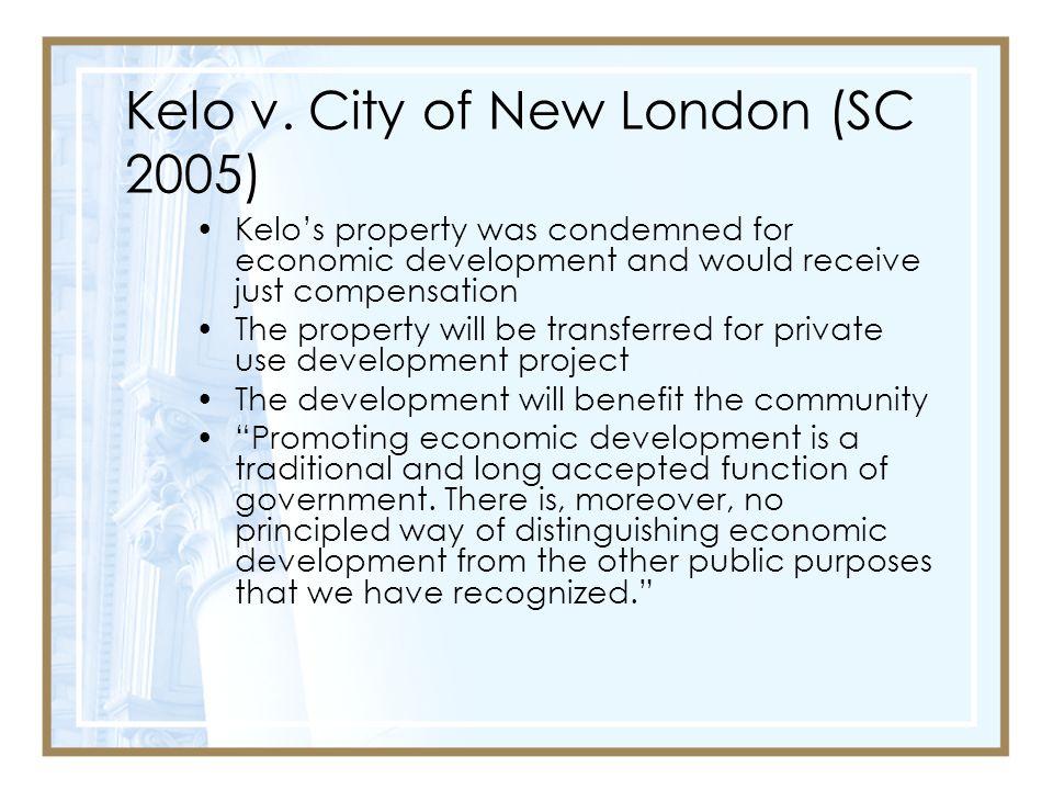Kelo v. City of New London (SC 2005)