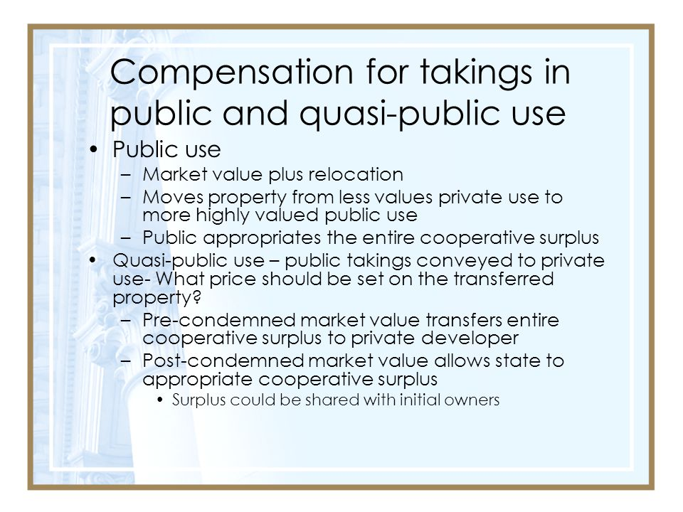 Compensation for takings in public and quasi-public use