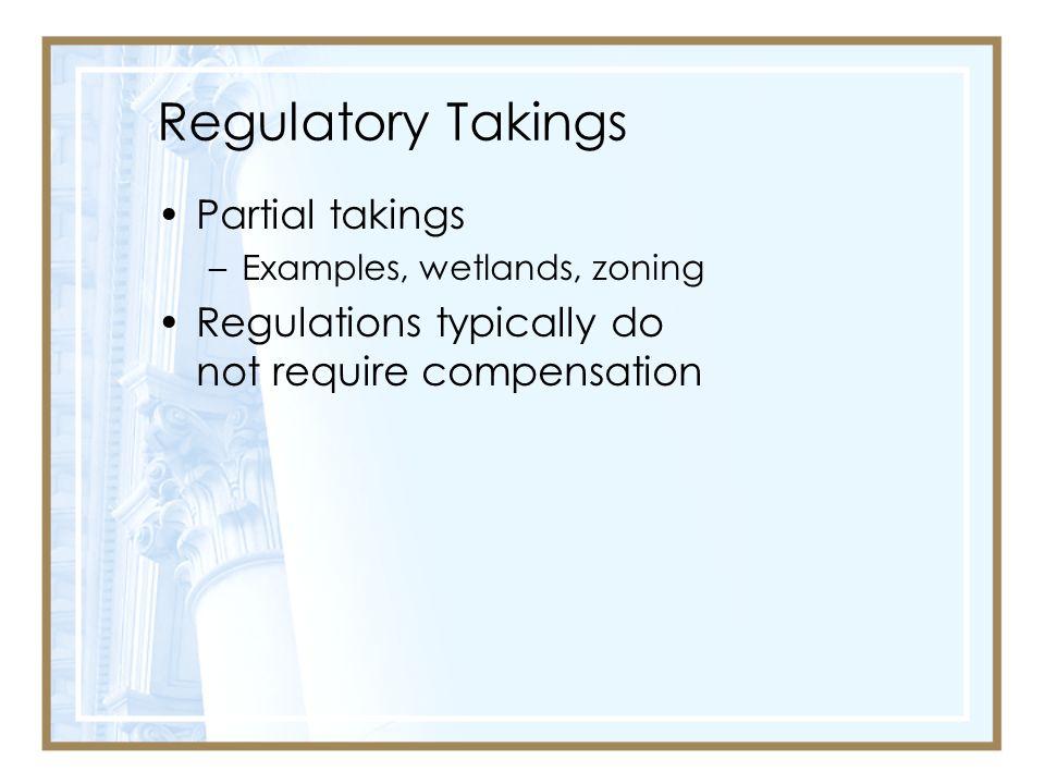 Regulatory Takings Partial takings
