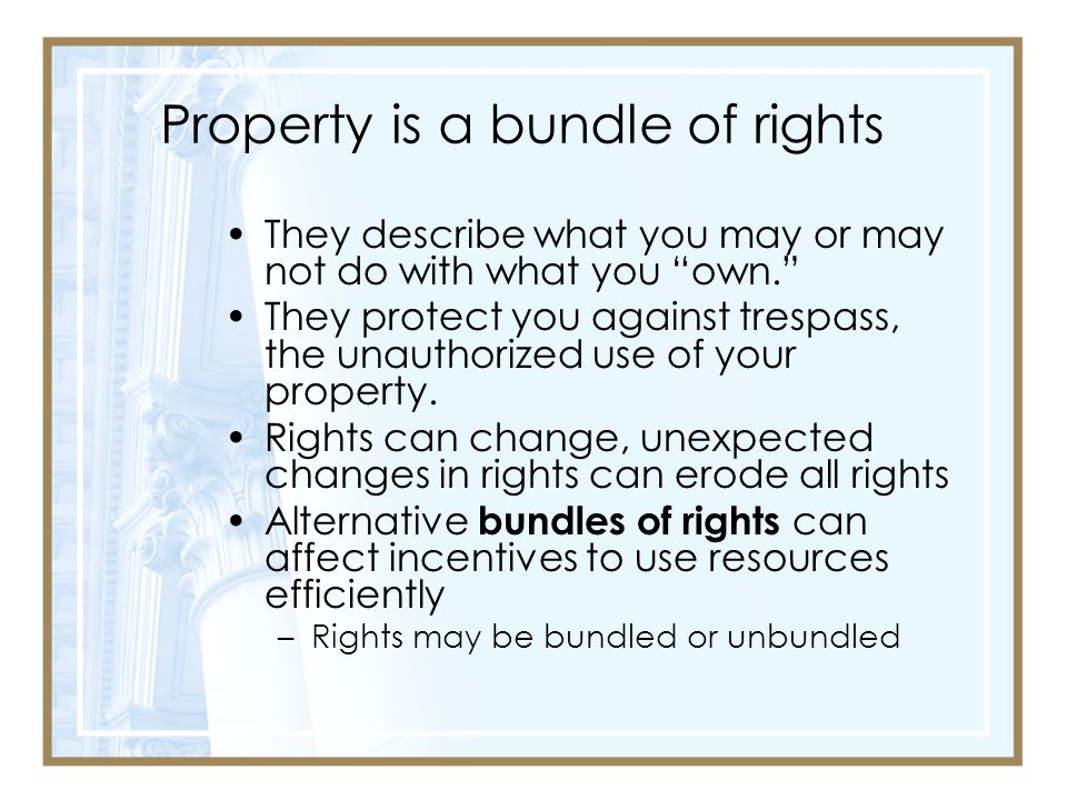 Property is a bundle of rights