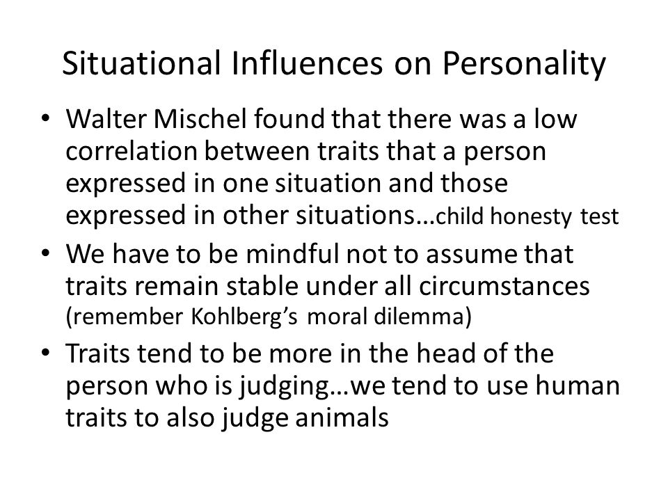 Situational Influences on Personality